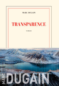 TRANSPARENCE | Marc DUGAIN