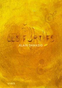 LES FURTIFS | Alain DAMASIO