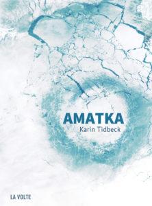 AMATKA | Karin TIDBECK