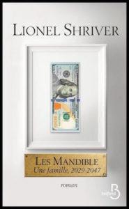 LES MANDIBLE | Lionel SHRIVER