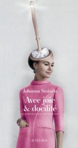 AVEC JOIE ET DOCILITE | Johanna SINISALO
