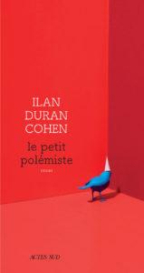 LE PETIT POLEMISTE | Ilan DURAN COHEN