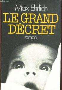 LE GRAND DECRET | Max EHRLICH