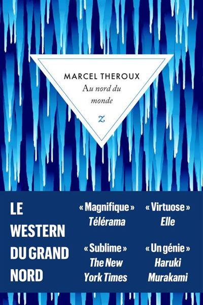 Couverture Au nord du monde de Marcel Theroux